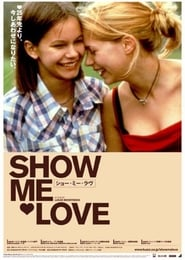 Watch Show Me Love
