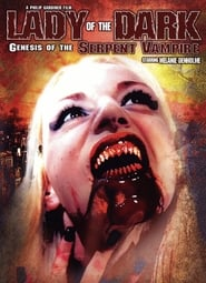 Lady of the Dark: Genesis of the Serpent Vampire