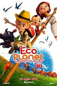 Eco planet - Un pianeta da salvare 2012