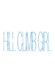 Hill Climb Girl (2014) CDA Cały Film Online
