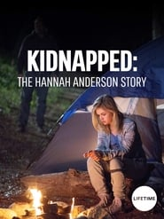 Kidnapped: The Hannah Anderson Story 2015