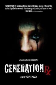 Generation Rx (2008)
