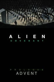 Alien: Covenant – Prologue: Advent