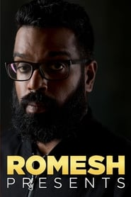 Romesh Presents