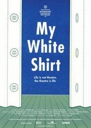 My White Shirt