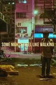 Some Nights I Feel Like Walking 1970