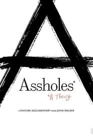 Assholes: A Theory (2019) Online Cały Film Zalukaj Cda