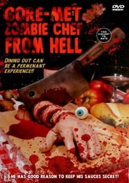 Gore-met, Zombie Chef from Hell (1986)