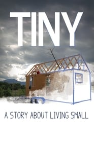 TINY: A Story About Living Small (2013)
