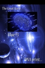 The Great Story: Blue #3 DNA Print (2021) torrent