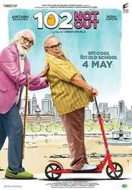 102 Not Out (2018) Hindi Full Movie Watch Online Free