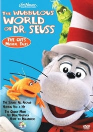The Wubbulous World of Dr. Seuss: The Cat's Musical Tales movie