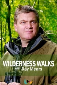Wilderness Walks with Ray Mears 2014