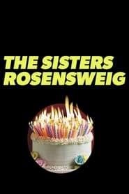 مترجم أونلاين و تحميل The Sisters Rosensweig 2021 مشاهدة فيلم
