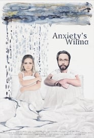 Anxiety's Wilma 2019