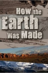How the Earth Was Made (2007)