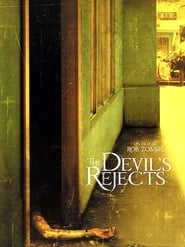 The Devil's Rejects en streaming
