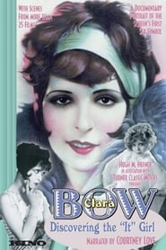 Clara Bow: Discovering the It Girl 1999