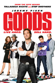 Poster for The Goods: Live Hard, Sell Hard