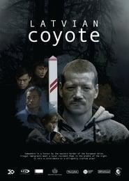 مشاهدة فيلم Latvian Coyote مترجم