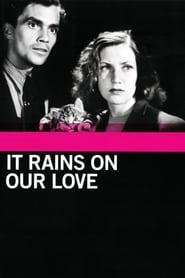 Det regnar på vår kärlek