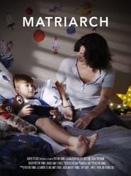 Matriarch (2021)