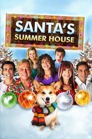 Santa's Summer House 2012