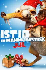 Ice Age: A Mammoth Christmas - Streama Filmer Gratis
