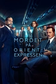 Mordet på Orientexpressen – Murder on the Orient Express (2017)