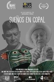 Ver Sueños en Copal Online HD Español y Latino (2019)