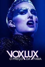Vox Lux: O Preço da Fama Legendado