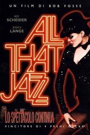 All That Jazz - Lo spettacolo comincia 1979