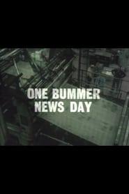 One Bummer News Day 1978