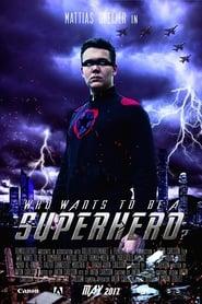 Who wants to be a superhero? (17                     ) Online Cały Film Lektor PL CDA Zalukaj