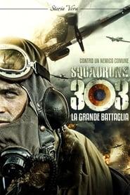 Squadrone 303 – La grande battaglia