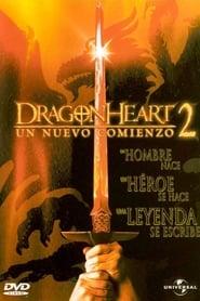 Corazón de Dragón 2 : Un Nuevo Comienzo / Dragonheart 2: Un Nuevo Comienzo