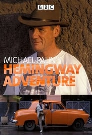 Michael Palin's Hemingway Adventure 1999