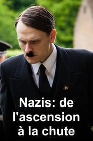 Nazis : de l'ascension à la chute 2013