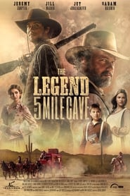Watch The Legend of 5 Mile Cave on Showbox Online