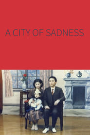 A City of Sadness (1989)