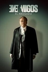Enemigos: El abogado (2021)