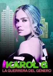 Karol G: La guerrera del género movie