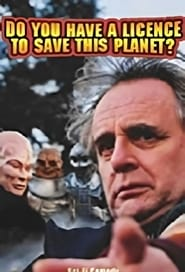 Do You Have a Licence to Save this Planet?