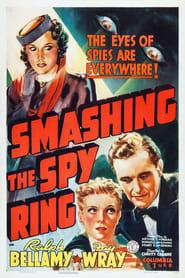 Smashing the Spy Ring 1938