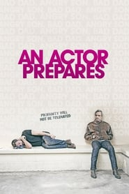 Watch An Actor Prepares (2018) Online Movie 123movies