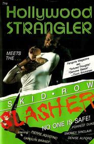 The Hollywood Strangler Meets the Skid Row Slasher (1979)