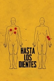 Hasta los dientes (2018) | Armed to the Teeth