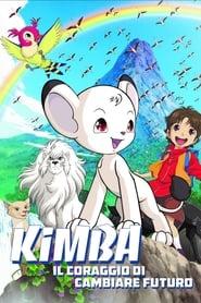 Kimba - Il coraggio di cambiare il futuro