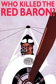 Who Killed The Red Baron? (2003)