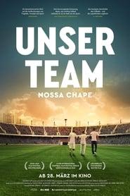 Unser Team – Nossa Chape (2018)
